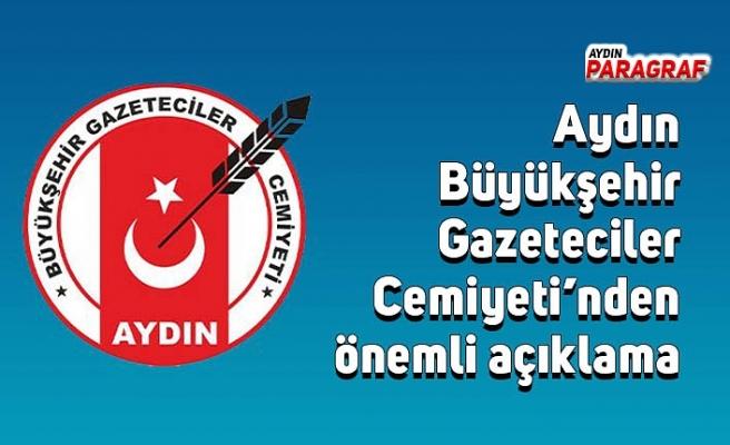 Aydın Büyükşehir Gazeteciler Cemiyeti'nden önemli açıklama