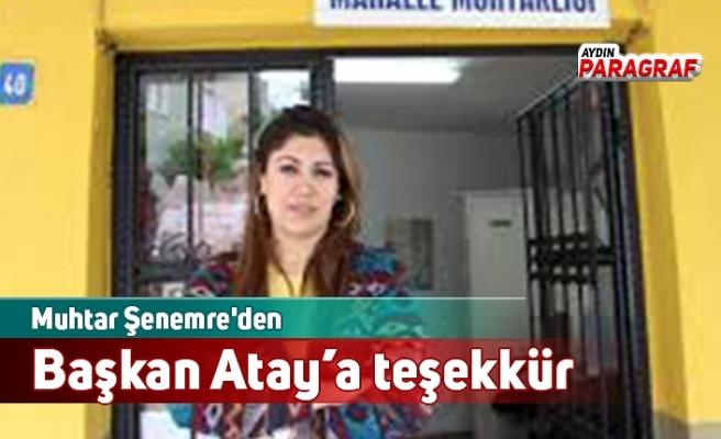 Muhtar Şenemre'den Başkan Atay'a teşekkür