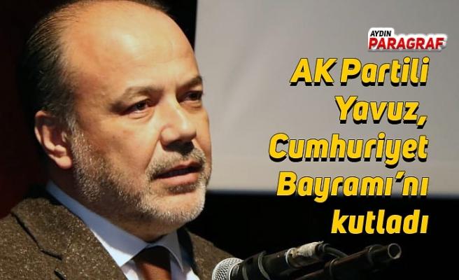AK Partili Yavuz, Cumhuriyet Bayramı'nı kutladı