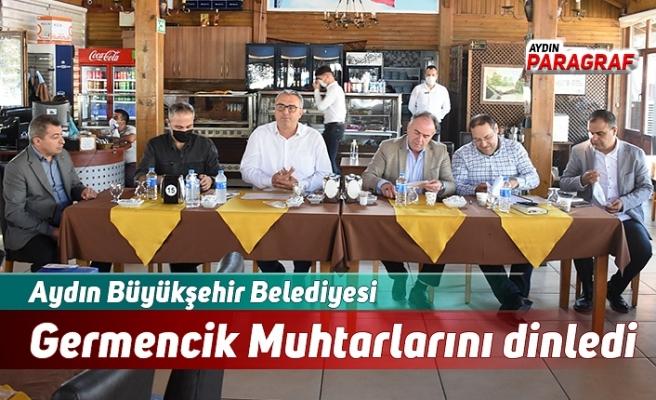 Aydın Büyükşehir Belediyesi Germencik Muhtarlarını dinledi
