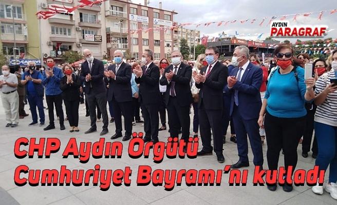 CHP Aydın Örgütü Cumhuriyet Bayramı'nı kutladı