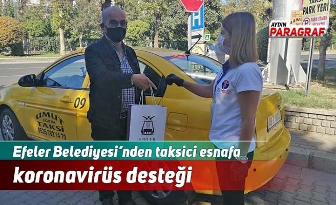 Efeler Belediyesi'nden taksici esnafa koronavirüs desteği