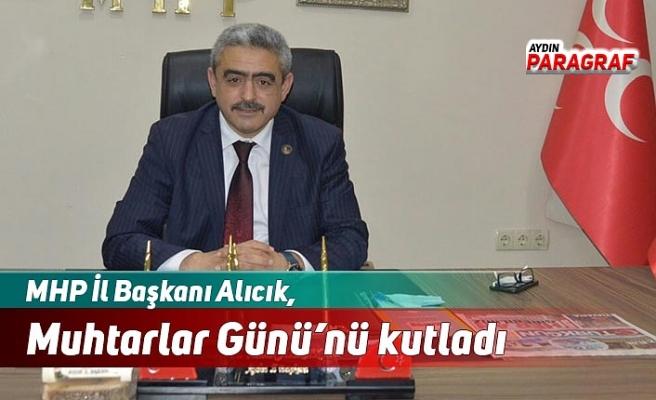 MHP İl Başkanı Alıcık, Muhtarlar Günü'nü kutladı
