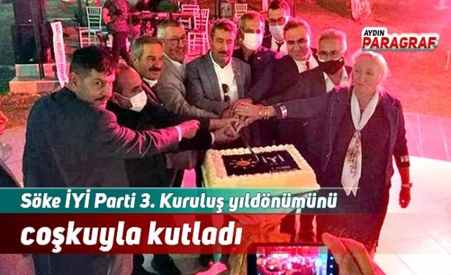 Söke İYİ Parti 3. Kuruluş yıldönümünü coşkuyla kutladı