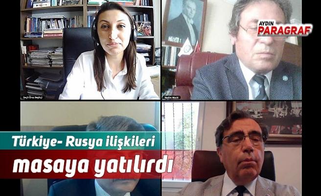 Türkiye- Rusya ilişkileri masaya yatılırdı