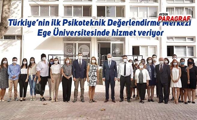 Türkiye'nin ilk Psikoteknik Değerlendirme Merkezi Ege Üniversitesinde hizmet veriyor