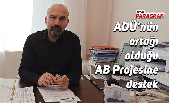 ADÜ'nün ortağı olduğu AB Projesine destek