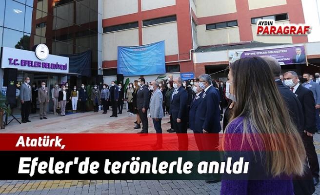 Atatürk, Efeler'de terönlerle anıldı