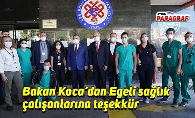 Bakan Koca'dan Egeli sağlık çalışanlarına teşekkür