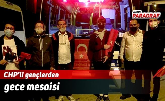 CHP'li gençlerden gece mesaisi