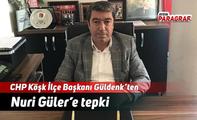 CHP'li Güldenk'ten Nuri Güler'e tepki