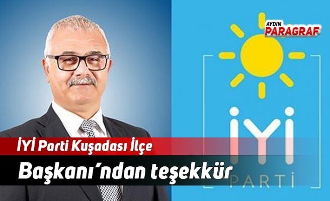 İYİ Parti Kuşadası İlçe Başkanı'ndan teşekkür