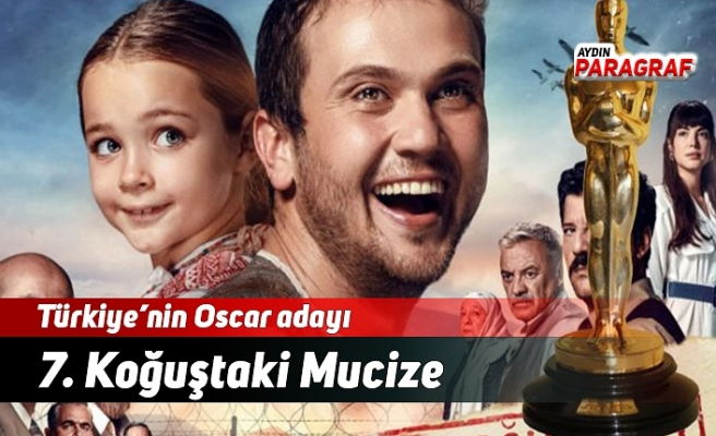 Türkiye'nin Oscar adayı belli oldu: 7. Koğuştaki Mucize