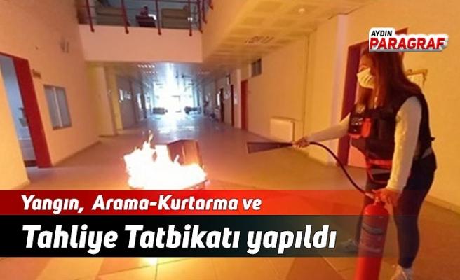 Yangın,  Arama-Kurtarma ve Tahliye Tatbikatı yapıldı