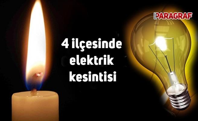 4 ilçesinde elektrik kesintisi