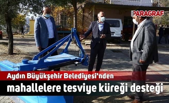 Aydın Büyükşehir Belediyesi'nden mahallelere tesviye küreği desteği