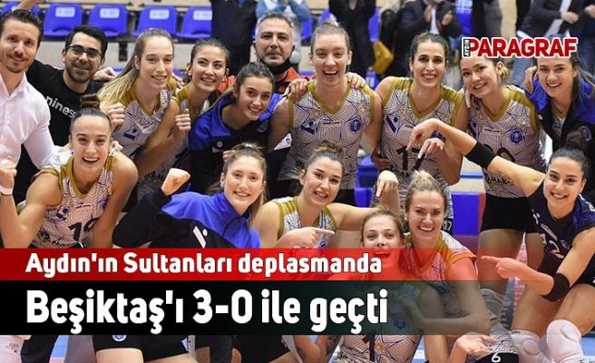 Aydın'ın Sultanları deplasmanda Beşiktaş'ı 3-0 ile geçti