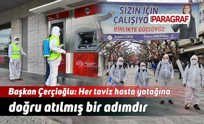 Başkan Çerçioğlu: Her taviz hasta yatağına doğru atılmış bir adımdır