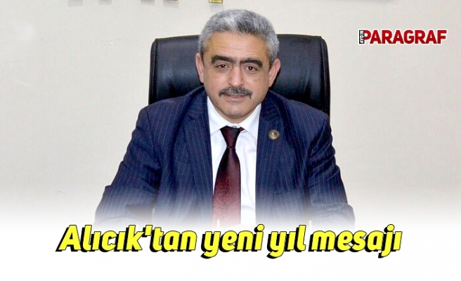 MHP Aydın İl Başkanı Alıcık'tan yeni yıl mesajı