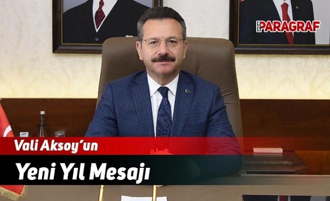 Vali Aksoy'un Yeni Yıl Mesajı