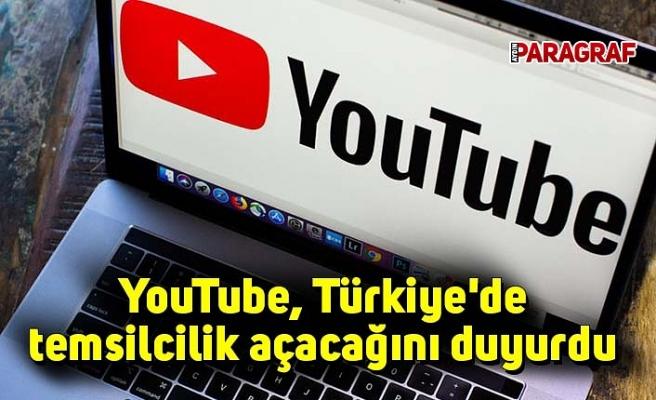 YouTube, Türkiye'de temsilcilik açacağını duyurdu