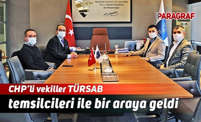 CHP'li vekiller TÜRSAB temsilcileri ile bir araya geldi