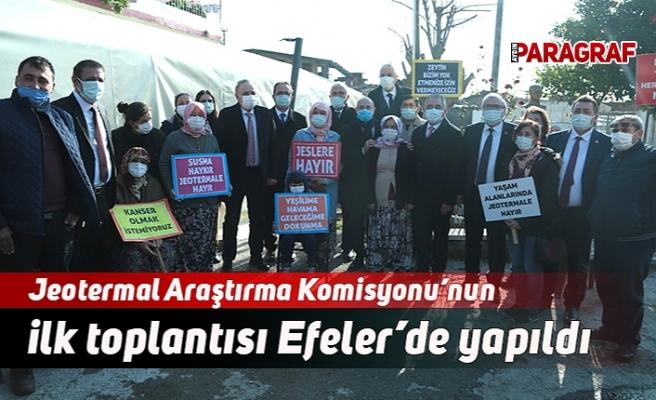Jeotermal Araştırma Komisyonu'nun ilk toplantısı Efeler'de yapıldı