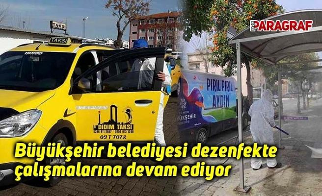 Büyükşehir belediyesi dezenfekte çalışmalarına devam ediyor