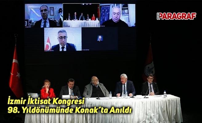 İzmir İktisat Kongresi 98. Yıldönümünde Konak'ta Anıldı