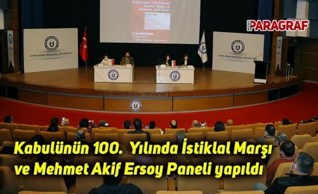 Kabulünün 100.  Yılında İstiklal Marşı ve Mehmet Akif Ersoy Paneli yapıldı