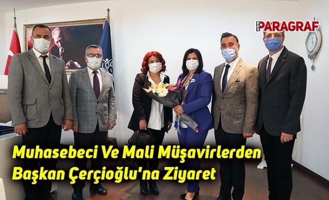 Muhasebeci Ve Mali Müşavirlerden Başkan Çerçioğlu'na Ziyaret