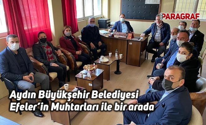 Aydın Büyükşehir Belediyesi Efeler'in Muhtarları ile bir arada