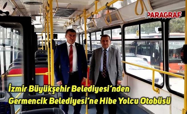 İzmir Büyükşehir Belediyesi'nden Germencik Belediyesi'ne Hibe Yolcu Otobüsü