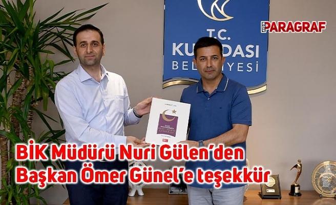 BİK Müdürü Nuri Gülen'den Başkan Ömer Günel'e teşekkür