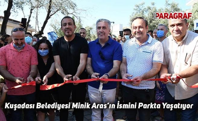 Kuşadası Belediyesi Minik Aras'ın İsmini Parkta Yaşatıyor