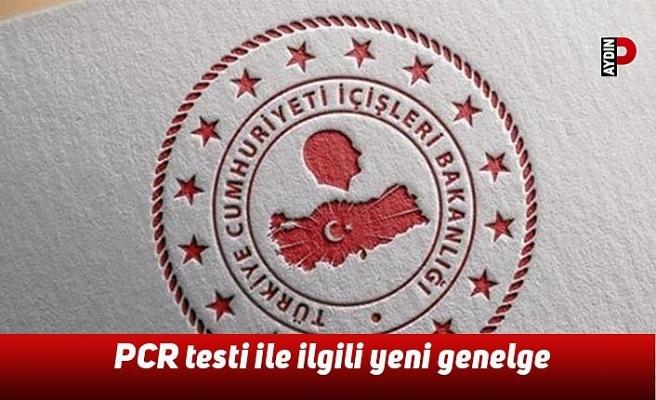 PCR testi ile ilgili yeni genelge
