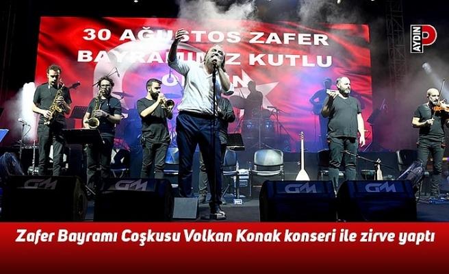 Zafer Bayramı Coşkusu Volkan Konak konseri ile zirve yaptı