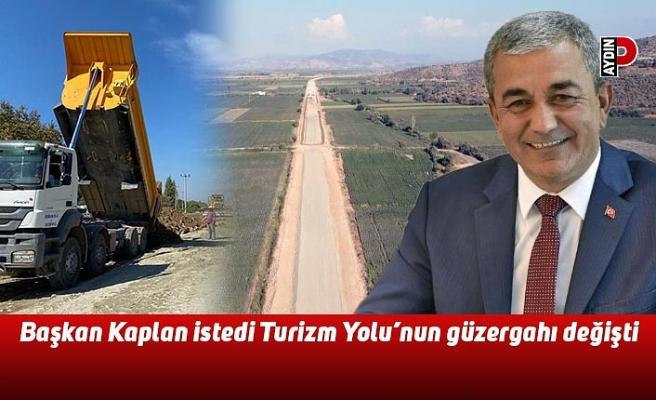 Başkan Kaplan istedi Turizm Yolu'nun güzergahı değişti