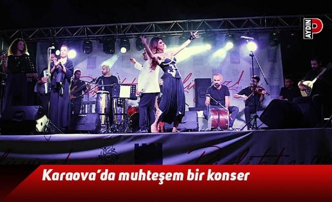 Karaova'da muhteşem bir konser