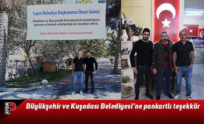 Büyükşehir ve Kuşadası Belediyesi'ne pankartlı teşekkür