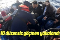 18 düzensiz göçmen yakalandı