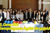 3. Genç İSG Sempozyumu Aydın'da yapıldı