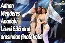 Aydın Adnan Menderes Anadolu Lisesi 636 okul arasından finale kaldı
