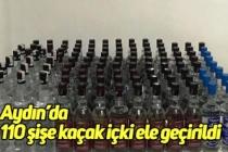 Aydın'da 110 şişe kaçak içki ele geçirildi