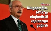 Kemal Kılıçdaroğlu, MYK'yı olağanüstü toplantıya çağırdı