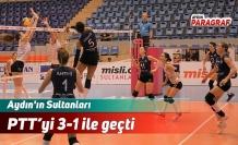 Aydın'ın Sultanları PTT'yi 3-1 ile geçti