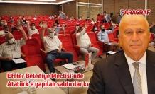 Efeler Belediye Meclisi'nde Atatürk'e yapılan saldırılar kınandı