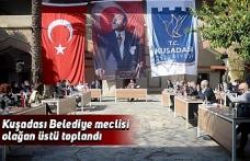Kuşadası Belediye meclisi olağan üstü toplandı