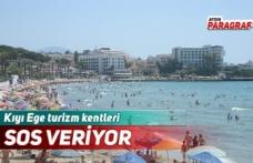 Kıyı Ege turizm kentleri SOS veriyor