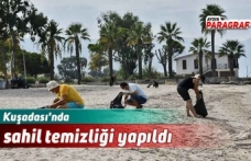 Kuşadası'nda sahil temizliği yapıldı